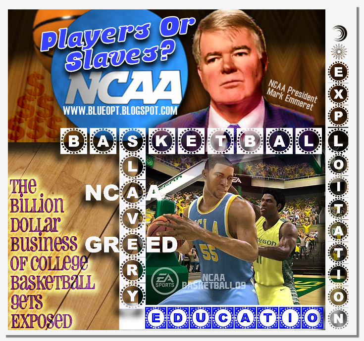 NCAA  Basketball Slavery