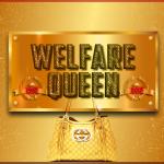 Welfare Queen 2015