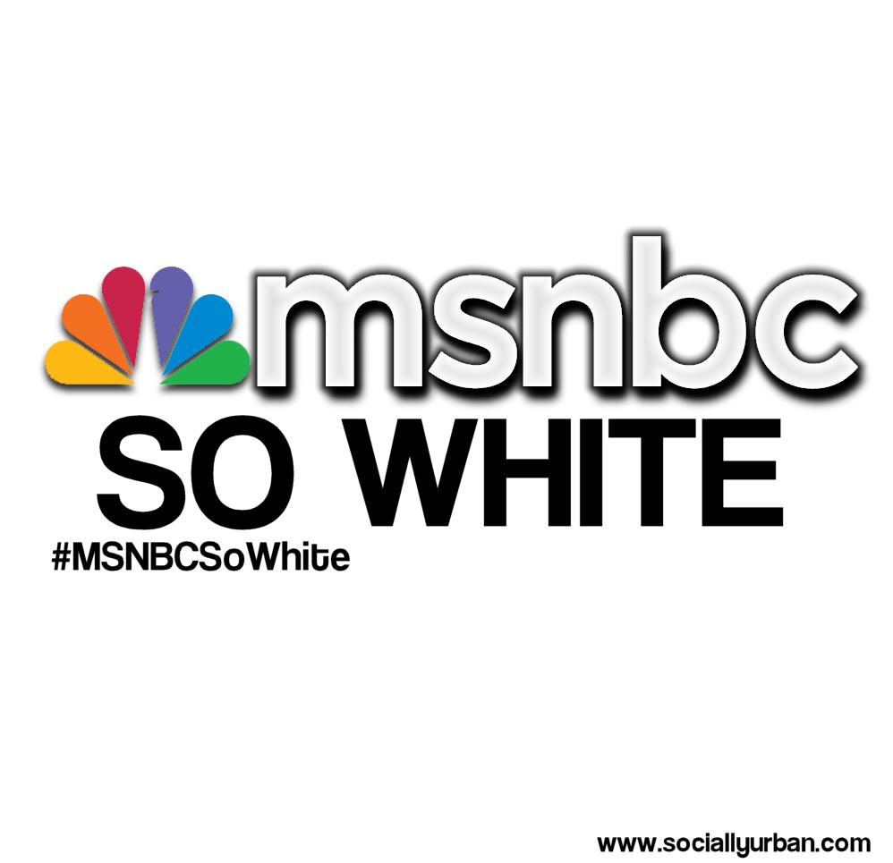 MSNBCSoWhite